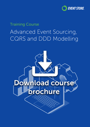 Training course overview - Advanced Event Sourcing, CQRS, and DDD Modelling (Event Store)